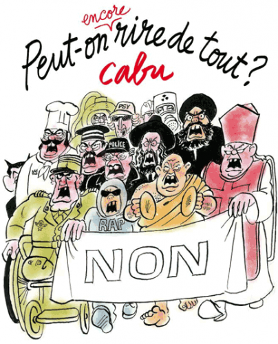 """Can we still laugh at everything?"" Book and cartoon (2012) by Cabu, assassinated 7 Jan. 2015."